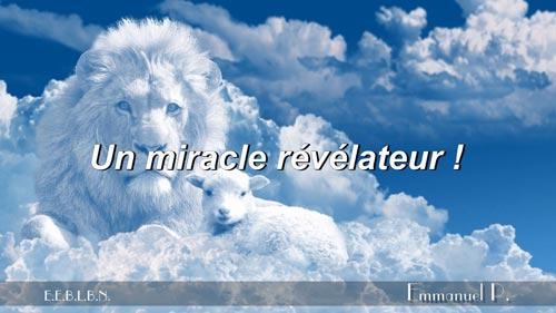 Un miracle révélateur