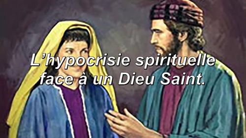Read more about the article L'hypocrisie spirituelle face à un Dieu Saint.