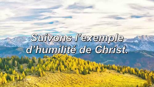 Read more about the article Suivons l'exemple d'humilité de Christ.