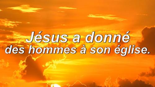 Jésus-a-donné-des-hommes-à-son-église